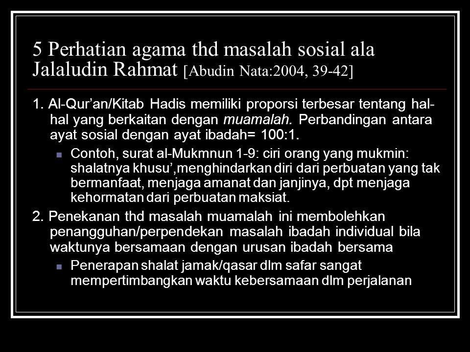 5 Perhatian agama thd masalah sosial ala Jalaludin Rahmat [Abudin Nata:2004, 39-42]